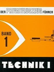 Der Privatflugzeugführer, Technik I, Band 1