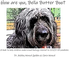 How are you, Bella Butter Boo?