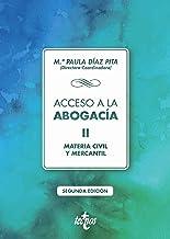 Acceso a la abogacía: Tomo II. Materia civil y mercantil (Derecho - Biblioteca Universitaria de Editorial Tecnos)