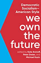 We Own the Future: Democratic Socialism―American Style