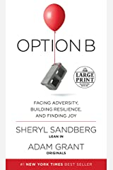 Option B: Facing Adversity, Building Resilience, and Finding Joy (Random House Large Print) ペーパーバック