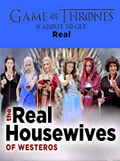 The Real Housewives of Westeros