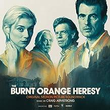 The Burnt Orange Heresy (Original Motion Picture Soundtrack)