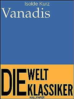 Vanadis: Der Schicksalsweg einer Frau (Klassiker bei Null Papier) (German Edition)