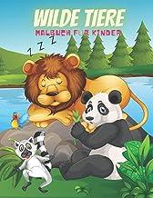 WILDE TIERE - Malbuch Für Kinder (German Edition)