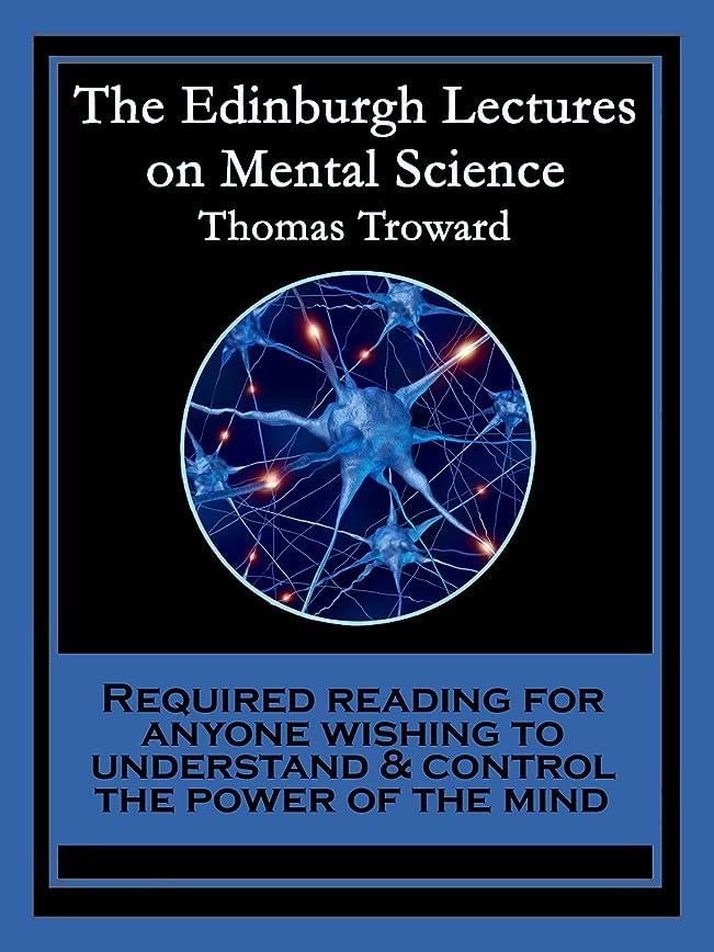気候と遊ぶかけがえのないThe Edinburgh Lectures on Mental Science: With linked Table of Contents (English Edition)