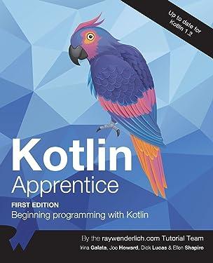 Kotlin Apprentice: Beginning Programming with Kotlin