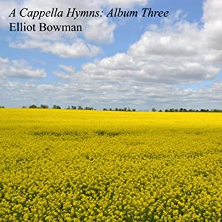 A Cappella Hymns: Album Three