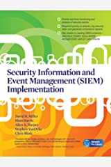 Security Information and Event Management (SIEM) Implementation (Network Pro Library) Kindle Edition