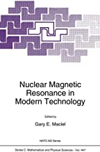 Nuclear Magnetic Resonance in Modern Technology (Nato Science Series C:)