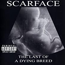Best scarface the last of a dying breed Reviews
