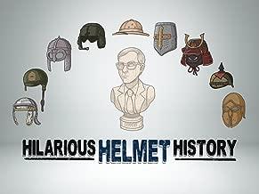 Hilarious Helmet History