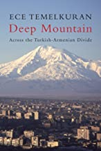 Deep Mountain  Across the Turkish-Armenian Divide