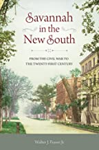 Savannah in the New South: From the Civil War to the Twenty-First Century