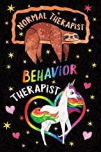 Normal Therapist Behavior Therapist Notebook Unicorn Rainbow: Funny Sloth Wide-Lined Diary Therapy Appreciation