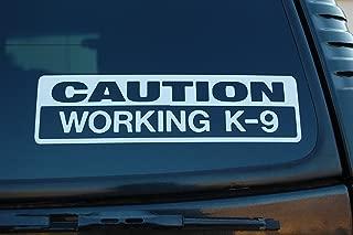 K-9 Caution Working K9 Vinyl Sticker Decal Police Dog Law Enforcement Choose Color & Size (V450) (6