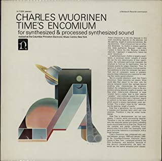 Charles Wuorinen: Time's Encomium For Synthesized & Processed Synthesized Sound / Columbia - Princeton Electronic Music Center [VINYL LP] [STEREO]