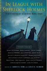 In League with Sherlock Holmes: Stories Inspired by the Sherlock Holmes Canon Kindle Edition