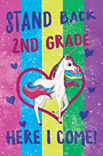 Stand Back 2nd Grade Here I Come Notebook Unicorn Pastel: Cute Wide-Lined Notebook for School Girl Kids