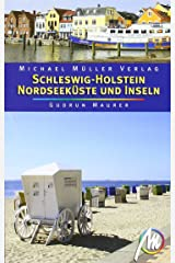 Schleswig Holstein - Nordseeküste und Inseln: Reisehandbuch mit vielen praktischen Tipps Taschenbuch