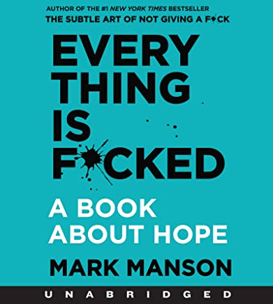 Everything Is F*cked: A Book About Hope CD