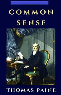 Common Sense Original Edition-Thomas Paine(Annotated) (English Edition)