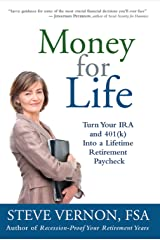 Money for Life: Turn Your IRA and 401(k) Into a Lifetime Retirement Paycheck Kindle Edition