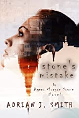Stone's Mistake (Agent Morgan Stone Book 1) Kindle Edition