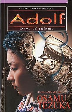 Adolf, Vol. 4: Days Of Infamy