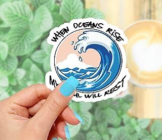 When Oceans Rise My Soul Will Rest Sticker