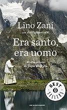Permalink to Era santo, era uomo. Il volto privato di papa Wojtyla PDF