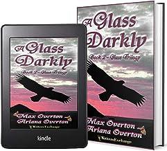 Glass Trilogy Book 2: A Glass Darkly