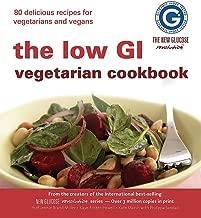 New Glucose Revolution The Low GI Vegetarian Cookbook