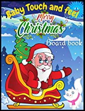 Baby Touch and Feel Merry Christmas Board book: Night Before Christmas Funny Merry Christmas Design Coloring Book for Kids...