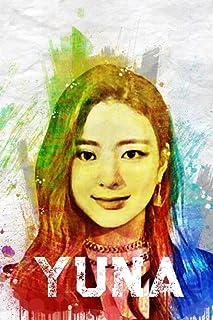 "Yuna: Itzy Member Color Splatter Art 100 Page 6 x 9"" Blank Lined Notebook Kpop Midzy Merch Journal Book"