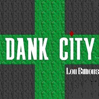 Dank City [Explicit]