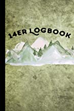 14er Logbook: Fourteener Journal With Prompts To Write In, Hiking Logbook, Backpacking Colorado, 14ers Book, 6