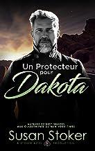 Un Protecteur pour Dakota (Forces Très Spéciales t. 13)