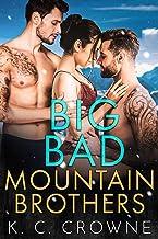 Big Bad Mountain Brothers: A Mountain Men Menage Romance (Big Bad Daddies)