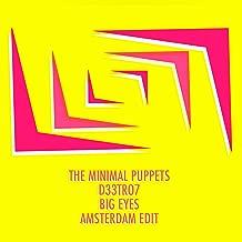 Big Eyes (Amsterdam Edit)
