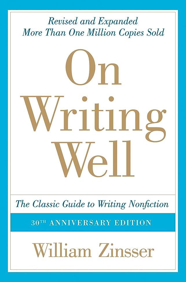処理縁石交差点On Writing Well, 30th Anniversary Edition: An Informal Guide to Writing Nonfiction (English Edition)