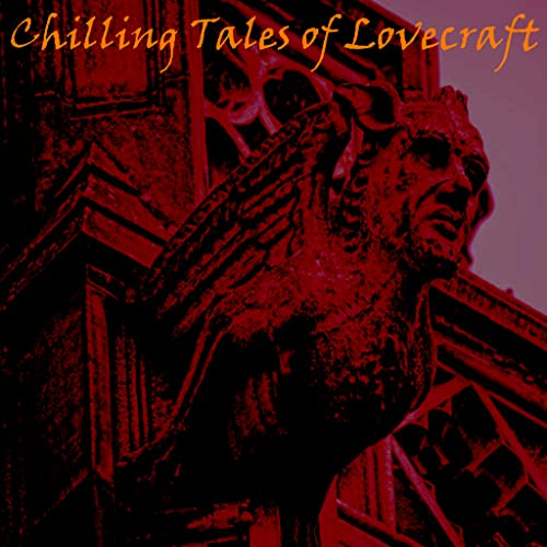 AudioBook - Chilling Tales Of H P Lovecraft