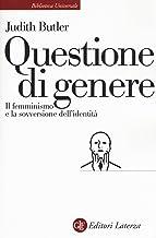 Scaricare Libri Questione di genere. Il femminismo e la sovversione dell'identità PDF