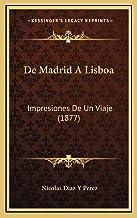 de Madrid a Lisboa: Impresiones de Un Viaje (1877)