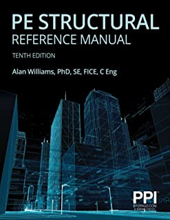 Ppi Pe Structural Reference Manual, 10th Edition - Complete Review for the Ncees Pe Structural Engineering (Se) Exam