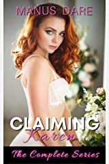 Claiming Karen: The Complete Series Kindle Edition