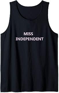 Miss Independent - Tank Top