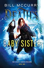 Death's Baby Sister (The Death-Cursed Wizard)