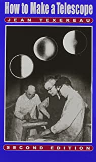 How to Make a Telescope ( Second English Edition) (English and French Edition)