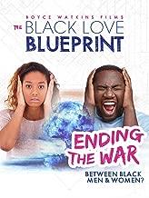 The Black Love Blueprint: Ending The War Between Black Men and Women